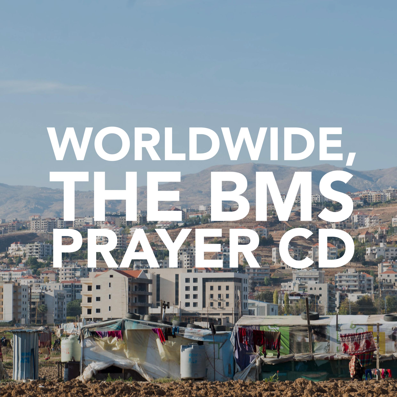 Pray Page Thumbnails - Website 2017_0003_Worldwide, the BMS prayer CD