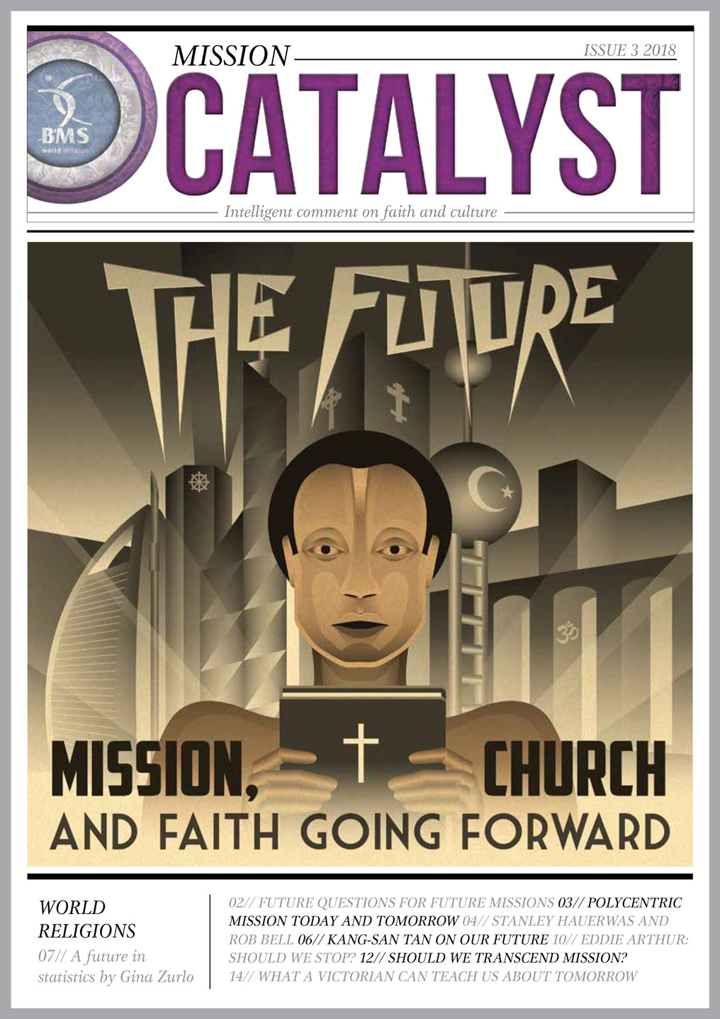 Cover pic of Mission Catalyst: The Future, with illustration based on Fritz Lang's film Metropolis, featuring a robot-like person holding a Bible