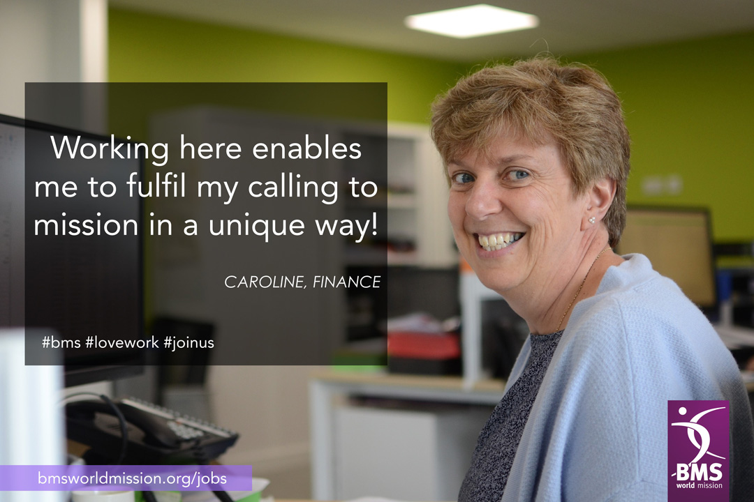 Photo of Caroline, who says 'Working here enables me to fulfil my calling to mission in a unique way!'