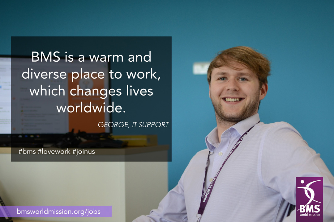 George in IT Support, who says 'BMS is a warm and diverse place to work, which changes lives worldwide'