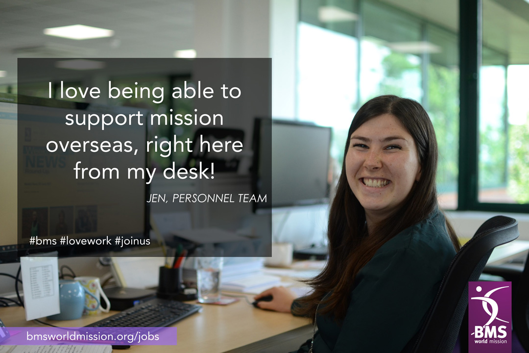 Photo of Jen, who says 'I love being able to support mission overseas, right here from my desk!'